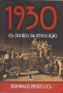 1930 os orfaos da revolucao
