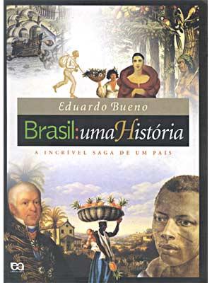 brasil---uma-historia eduardo bueno