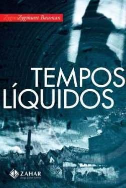 livro-tempos-liquidos-de-zygmunt-bauman-novo_MLB-O-174100422_5843