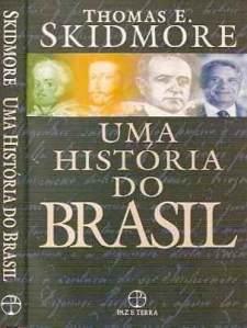 uma-historia-do-brasil-thomas-skidmore