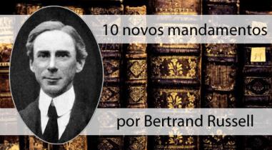 10-novos-mandamentos-por-Bertrand-Russell