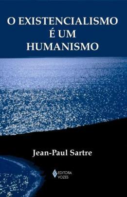 sartre existencialismo humanismo