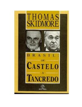 brasil-de-getlio-a-castello-thomas-skidmore-1-638