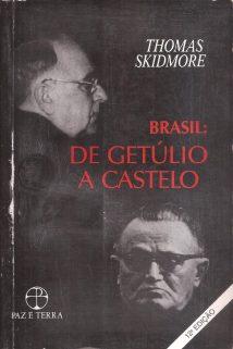 brasil-de-getulio-a-castelo-thomas-skidmore-frete-gratis-17357-MLB20135769008_072014-F