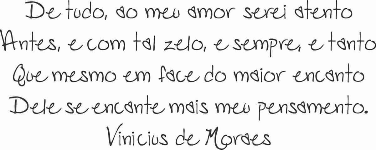 Preferência Poesia na vida : Vinicius de Moraes. que seja eterno. – OPINIÃO  PR32